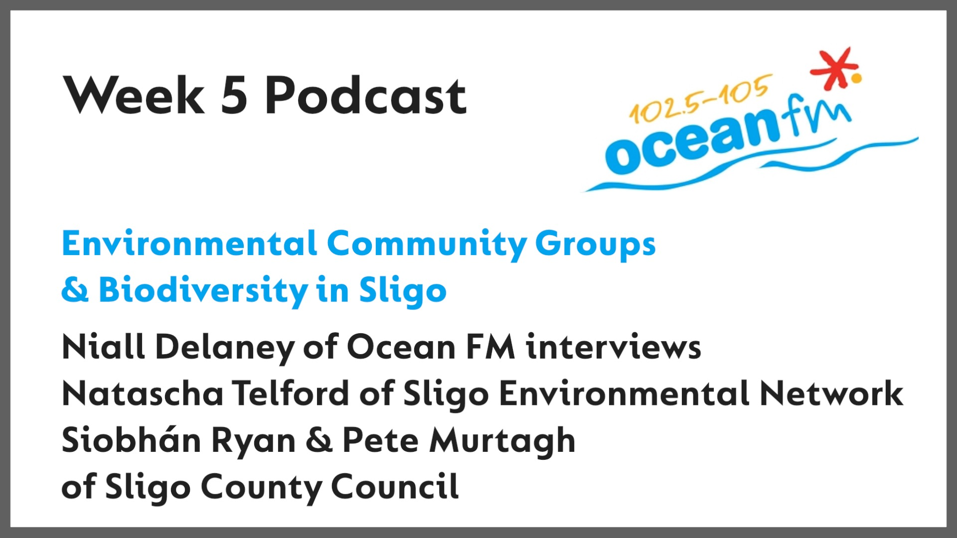 Biodiversity and the Environment - Ocean FM interview