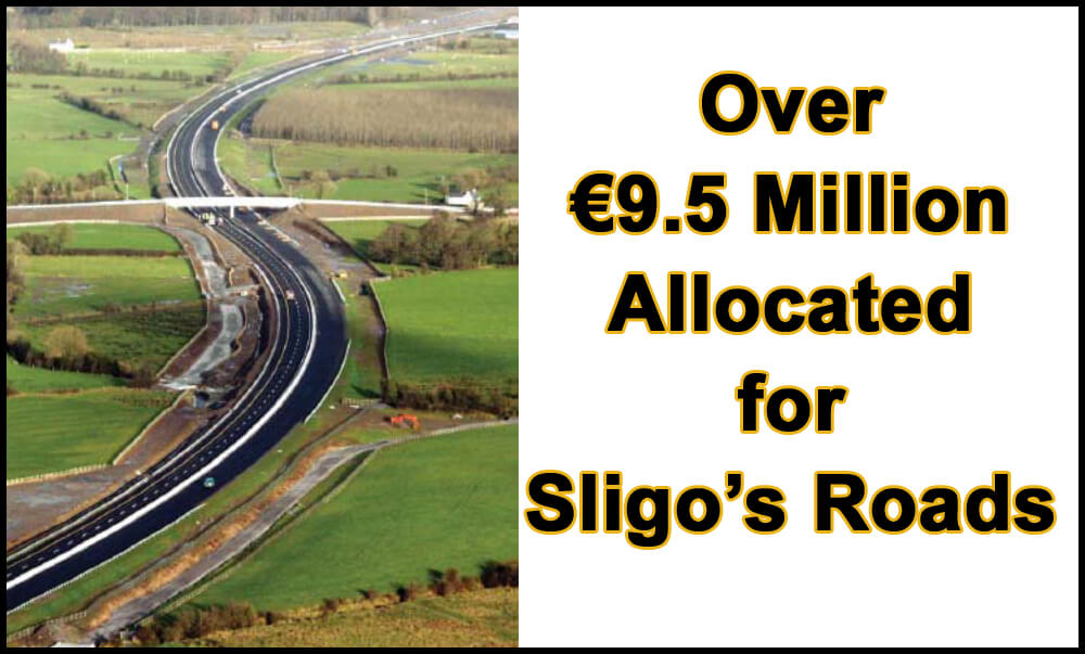 Over €9.5 Million Allocated for Sligo's Roads