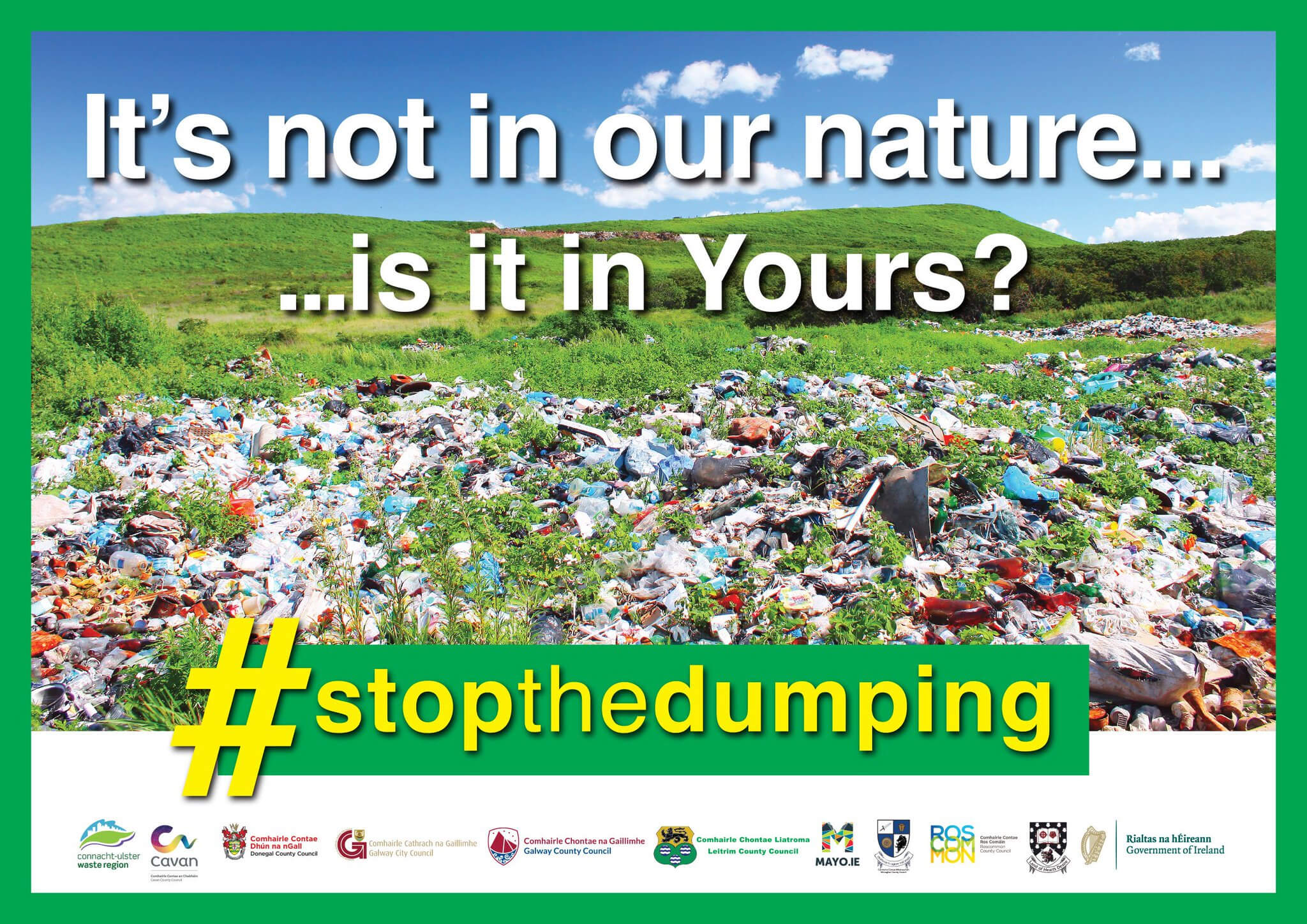 It's Not In our Nature – Is it in Yours? Let's tackle illegal dumping!