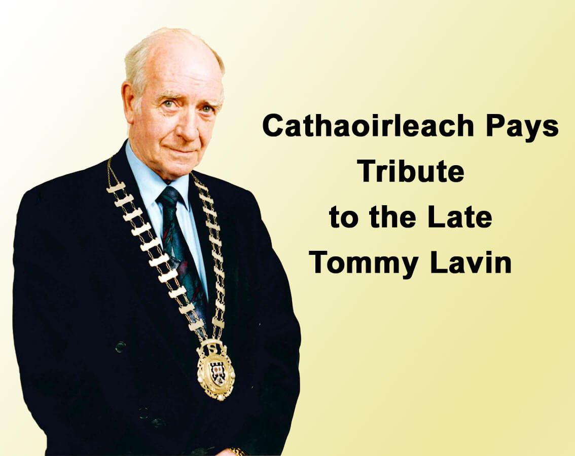 Cathaoirleach Pays Tribute to the Late Tommy Lavin