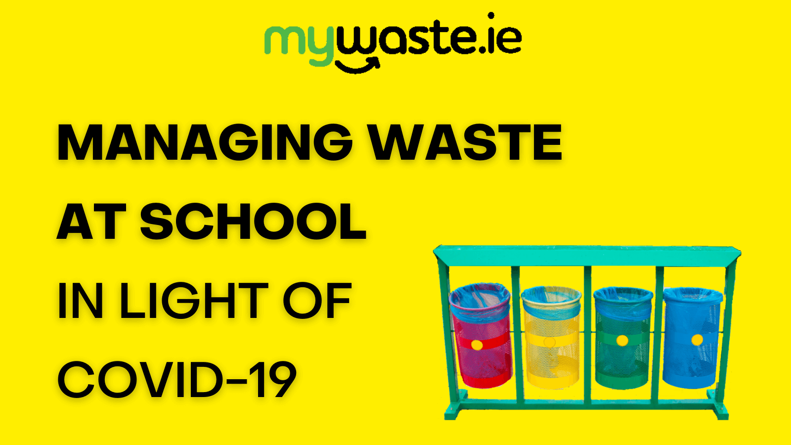 Managing Waste at School in Light of COVID-19