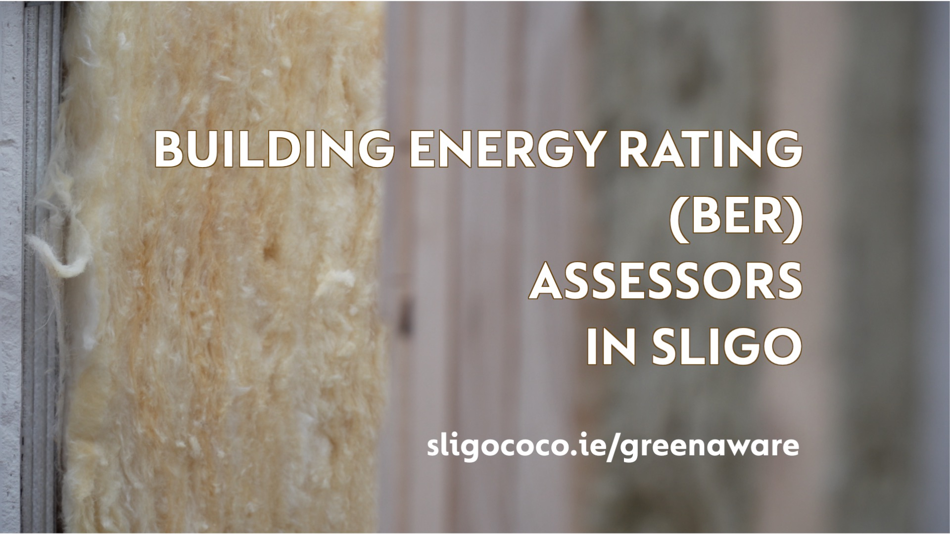 BER Assessment in Sligo