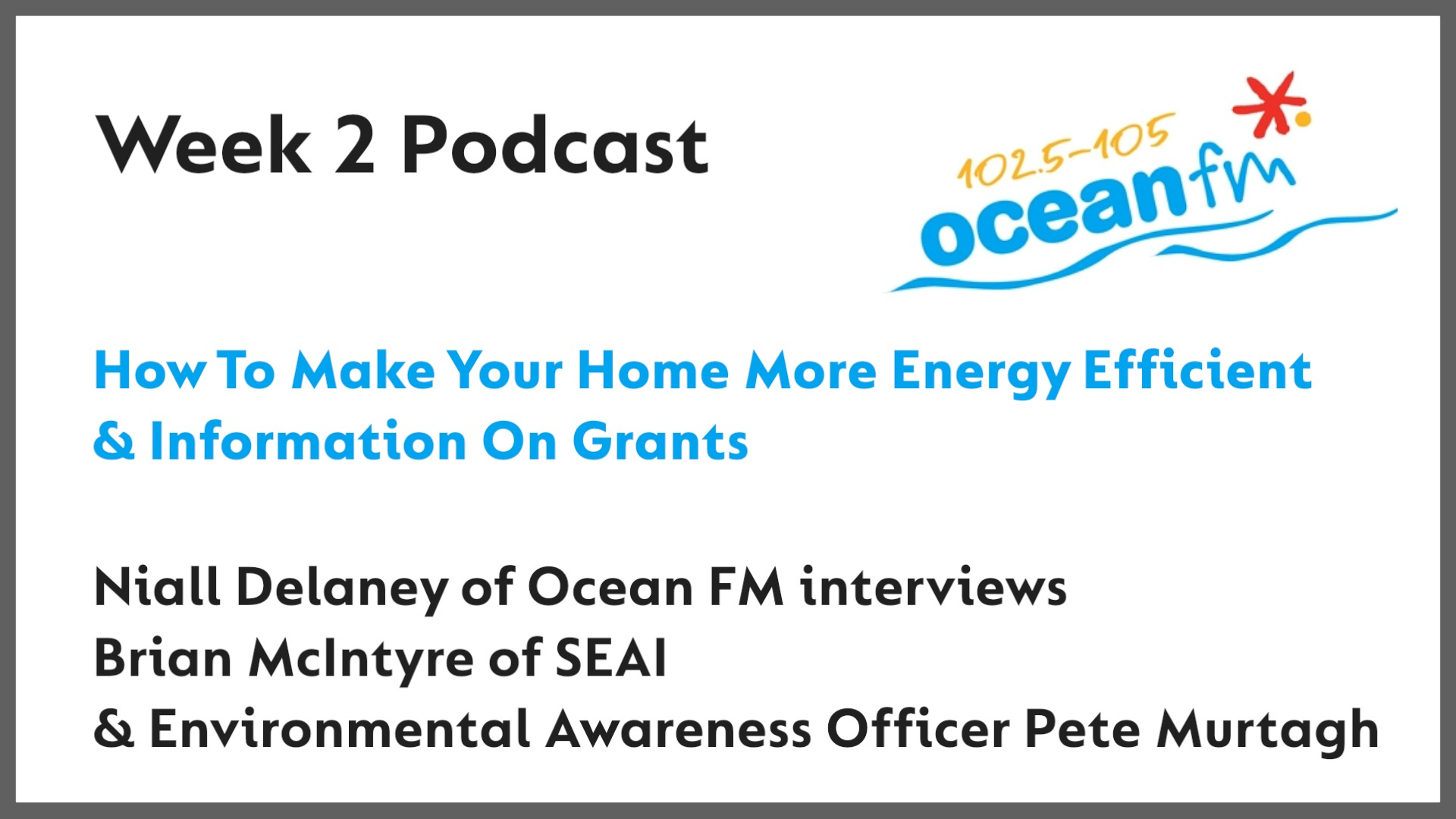 This week's Green Aware Sligo interview on Ocean FM