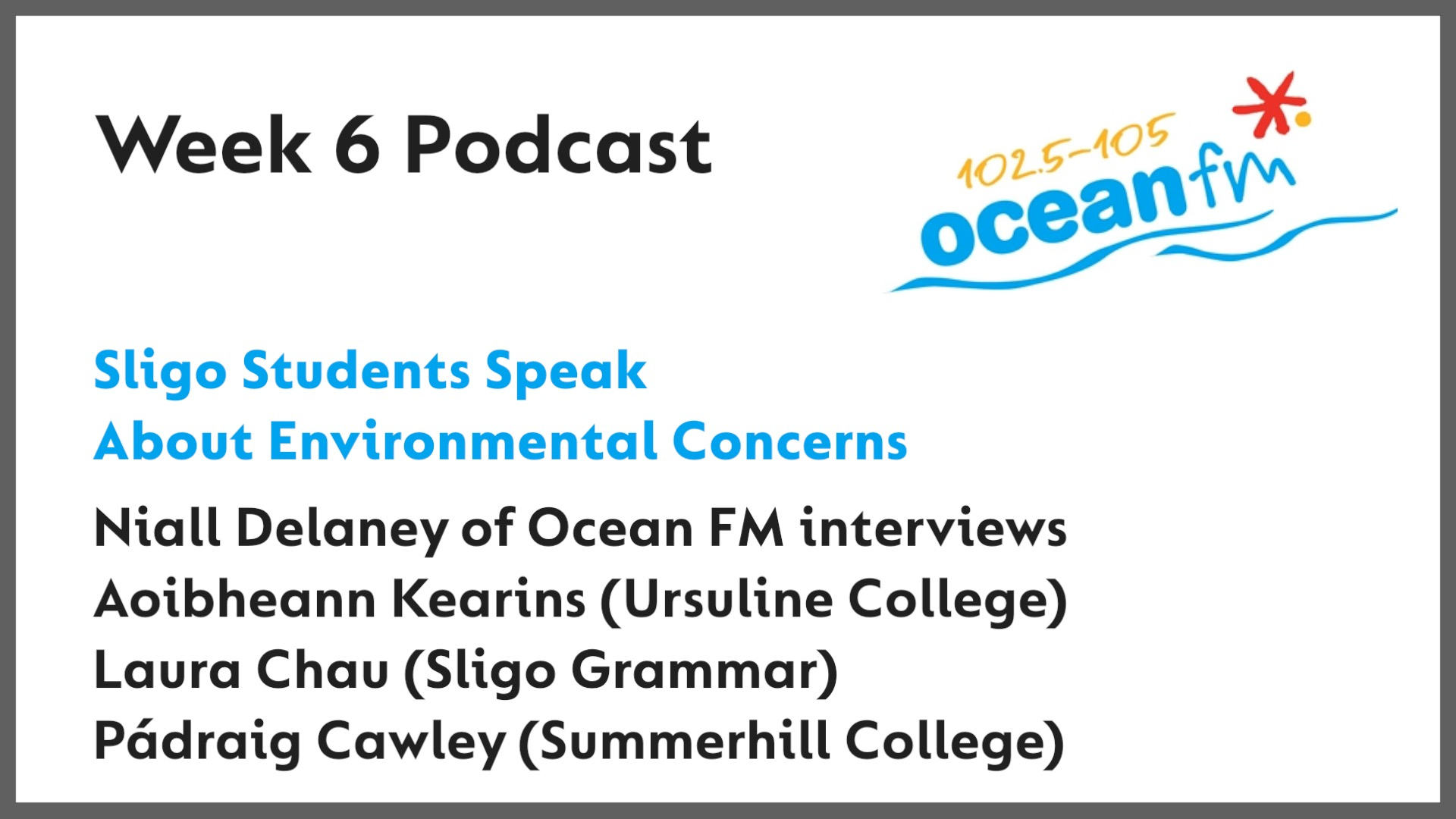 Sligo Students' Environmental Concerns - Ocean FM Interview